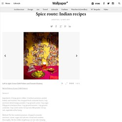 Spice route: Indian recipes