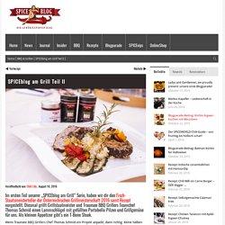 SPICEblog am Grill Teil II - SPICEblog