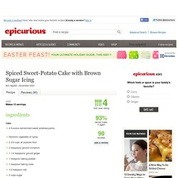 Spiced Sweet-Potato Cake with Brown Sugar Icing Recipe at Epicurious