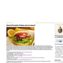 Spiced Pumpkin Patties and an Award