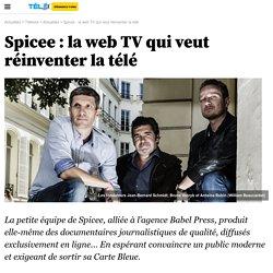Spicee : la web TV qui veut réinventer la télé - 13 septembre 2015 -