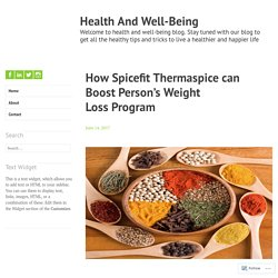 How Spicefit Thermaspice can Boost Person's Weight Loss Program