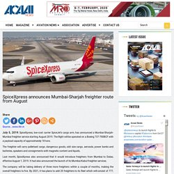 SpiceXpress announces Mumbai-Sharjah freighter route from August