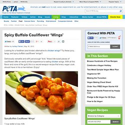 Spicy Buffalo Cauliflower 'Wings' | PETA.org
