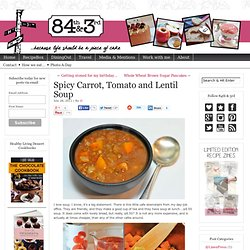 84th&3rd | Spicy Carrot, Tomato and Lentil Soup