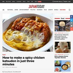 How to make a spicy chicken katsudon in just three minutes