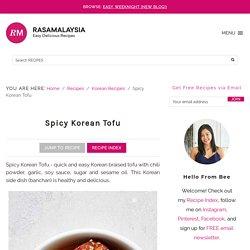 Spicy Korean Tofu - Rasa Malaysia