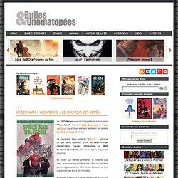 Spider-Man / Wolverine : Le pouvoir des rêves