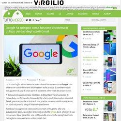 Google ha spiegato come funziona il sistema di utilizzo dei dati degli utenti Gmail