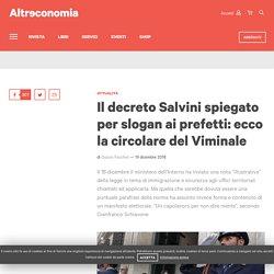 Il decreto Salvini spiegato per slogan ai prefetti: ecco la circolare del Viminale