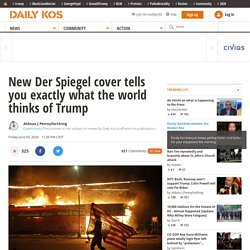 New Der Spiegel cover tells you exactly what the world thinks of Trump