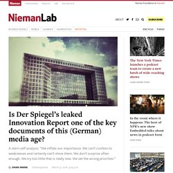 Is Der Spiegel's leaked Innovation Report one of the key documents of this (German) media age?