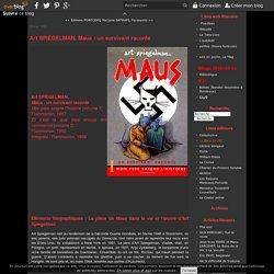 Art SPIEGELMAN, Maus : un survivant raconte