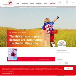 Spielwarenmesse: The British toy market: licenses are dominating the United Kingdom