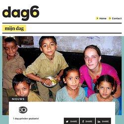 Dag6: 'Ik heb spijt van mijn vrijwilligerswerk in India'
