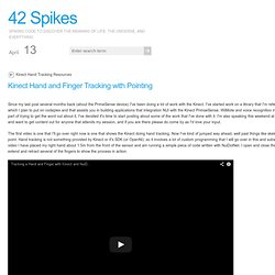 42 Spikes | Kinect Hand and Finger Tracking with Pointing