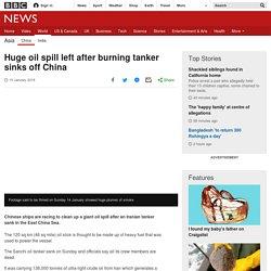 Huge oil spill left after burning tanker sinks off China