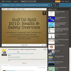 Gulf Oil Spill 2010: Health & Safety Overview