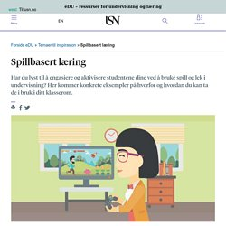 Spillbasert læring - edu.usn.no