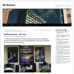 Spillbasert læring – IKT-huset