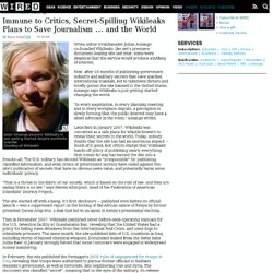 Immune to Critics, Secret-Spilling Wikileaks Plans to Save Journ