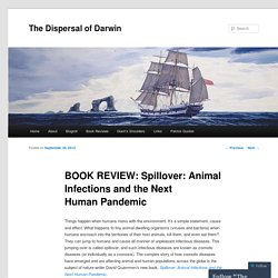 BOOK REVIEW: Spillover: Animal Infections and the Next Human Pandemic