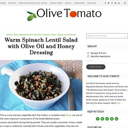 Warm Spinach Lentil Salad with Olive Oil and Honey Dressing