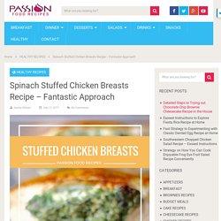 Spinach Stuffed Chicken Breasts Recipe