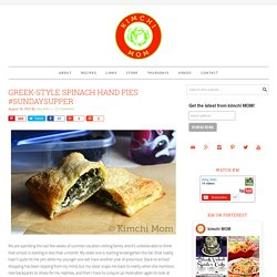 Greek-style Spinach Hand Pies #SundaySupper - kimchi MOM ™