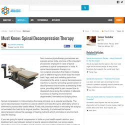 Must Know: Spinal Decompression Therapy