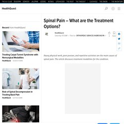 Spinal Pain – What are the Treatment Options?