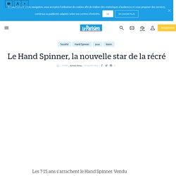 Le Hand Spinner, la nouvelle star de la récré - Le Parisien