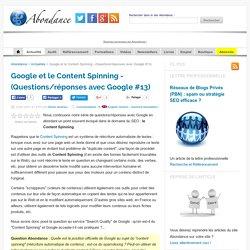 Google et le Content Spinning - (Questions/réponses avec Google #13)