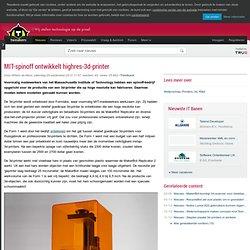 MIT-spinoff ontwikkelt highres-3d-printer