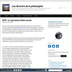 SITE / Le spinoziste Gilles Louïse
