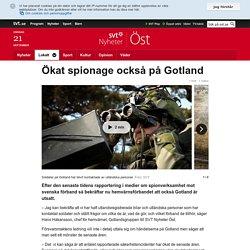 Ökat spionage också på Gotland