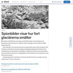 Spionbilder visar hur fort glaciärerna smälter