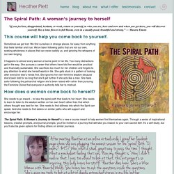 The Spiral Path: A woman's journey to herself - Heather Plett