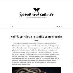 Sablés spirales à la vanille et au chocolat – je vais vous cuisiner