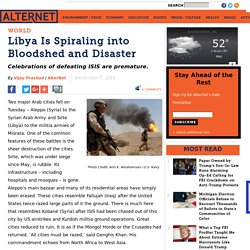 Libya Is Spiraling into Bloodshed and Disaster