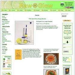 Spiralo plus Free Recipe Booklet | Raw Glow