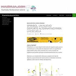 Spiribol, un nuevo deporte alternativo para la escuela
