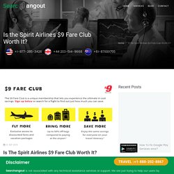 Is the Spirit Airlines $9 Fare Club Worth It?