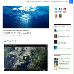 Spirit Science ~ Water