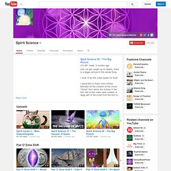 Spirit Science - YouTube