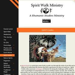 Spirit Walk Ministry - Spirit Guides and Totem Animals