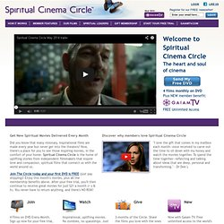 Spiritual Movies - Inspirational Movies - Spiritual Cinema Circle