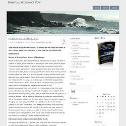 Spiritual Economics Now » Distinctions and Responses