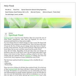 Spiritual Food - Holy-Food