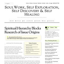 Spiritual Hierarchy Blocks Research of Issue Origins